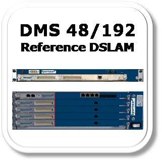 DMS 192 - Reference DSLAM Solutions